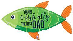 """45"""" O-Fish-ally Best Dad"""