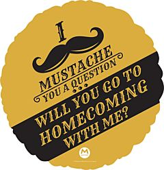 "18"" Mustache Homecoming"