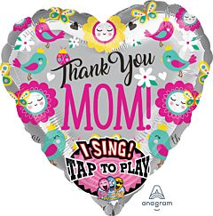 """29"""" Thank You Mom Sing a Tune"""