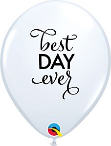 """11"""" Simply Best Day Ever Latex-White"""