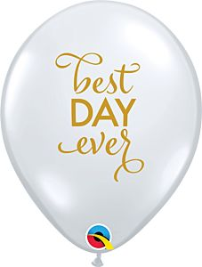 """11"""" Simply Best Day Ever Latex-Clear"""